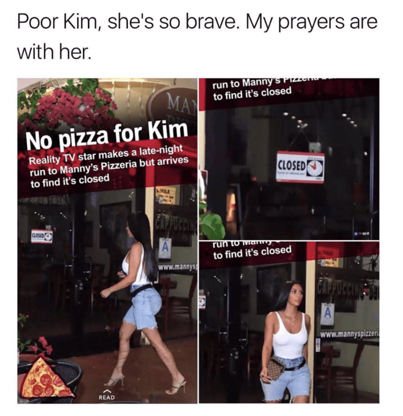 sad kim kardashian meme about not being able to get pizza