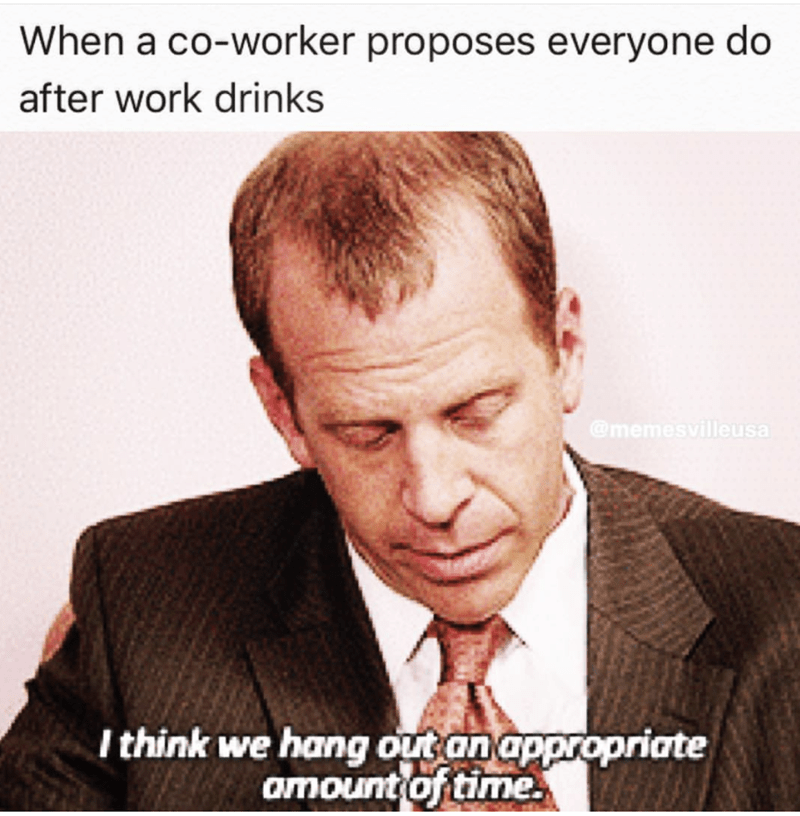 Toby meme from the office about co-worker wanting hang out after work for drinks