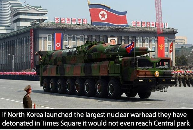 Mode of transport - 조선민주주의, If North Korea launched the largest nuclear warhead they have detonated in Times Square it would not even reach Central park