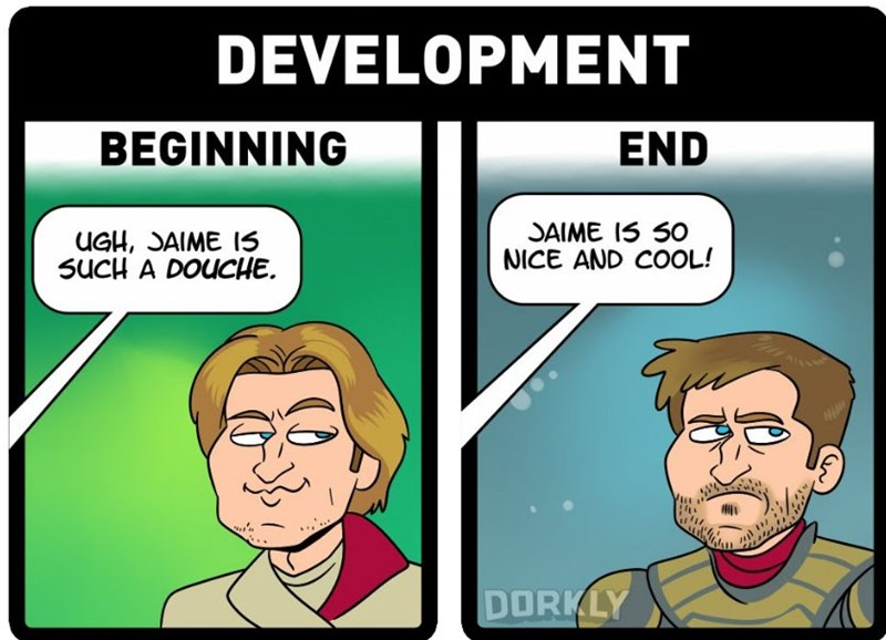 Cartoon - DEVELOPMENT BEGINNING END SAIME 15 S0 NICE AND COOL! UGH, JAIME IS SUCH A DOUCHE DORKLY