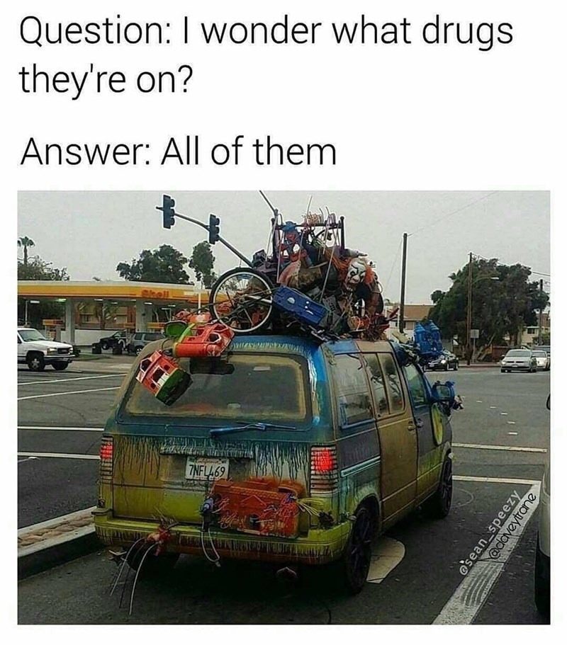 Funny meme about a van that looks like the owners do drugs