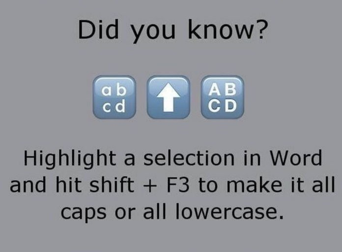 Useing f3 to make something all caps or all lowercase.