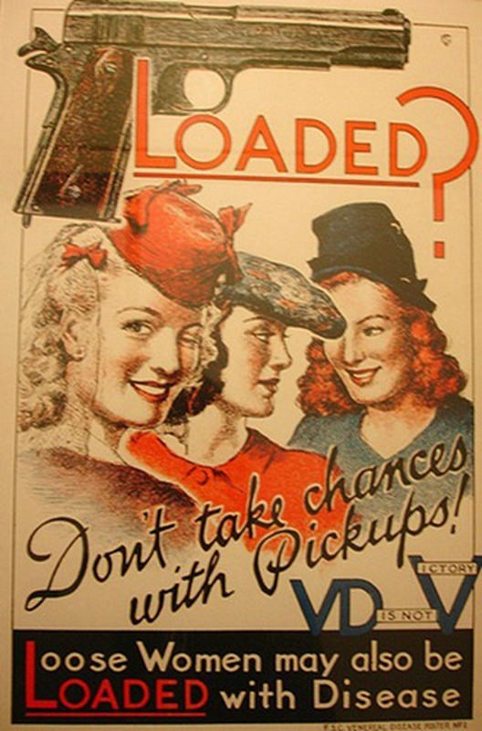 Poster - LOADED Dont take chances with Pickups! ECTORY VD oose Women may also be LOADED with Disease IS NOT EACYENE ER