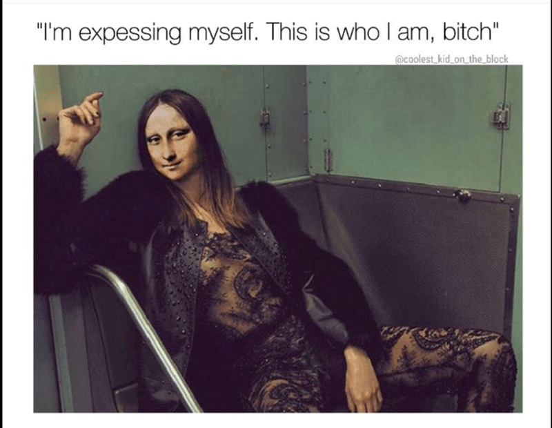Sassy classic painting meme that you gonna have to deal with.