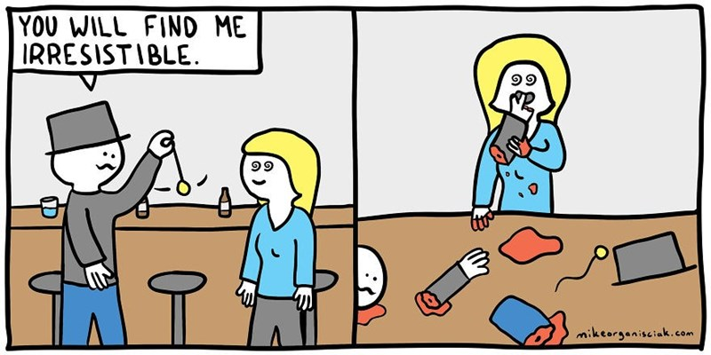 dark comic - Cartoon - YOU WILL FIND ME IRRESISTIBLE mikeorganisciak.com
