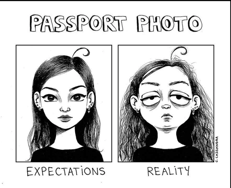 Face - PASSPORT PHOTO EXPECTATIONS REALITY