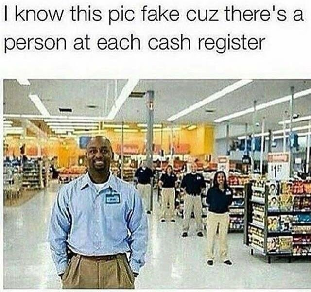 Funny meme about how there are never people at the cash registers when you are shopping.