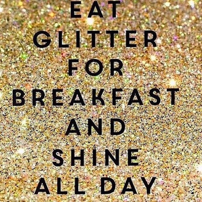 Font - EAT GLITTER FOR BREAKFA ST AND SHINE ALL DAY