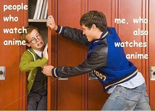funny meme about anime fans bullying each other