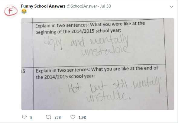 Text - Funny School Answers @SchoolAnswer Jul 30 Explain in two sentences: What you were like at the beginning of the 2014/2015 school year: ansteadole Explain in two sentences: What you are like at the end of the 2014/2015 school year: 5 Hot but still vantaly stable t 758 8 1.9K