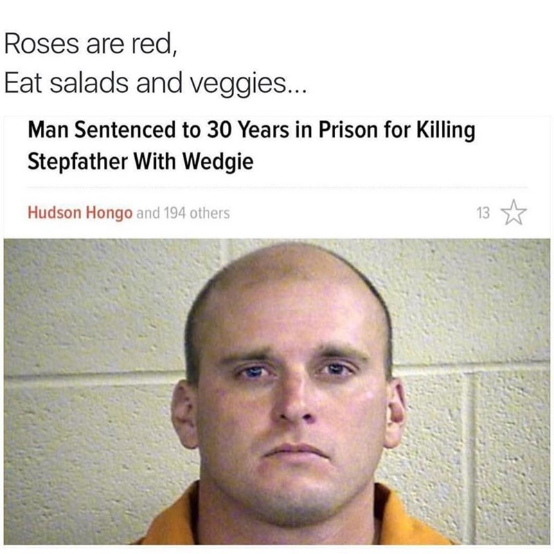 Funny roses are red meme about killing someone with a wedgie.