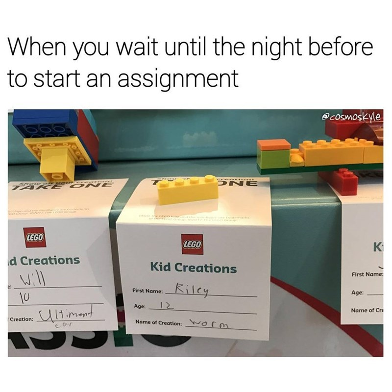 Funny meme about when you wait until the last minute to do an assignment.