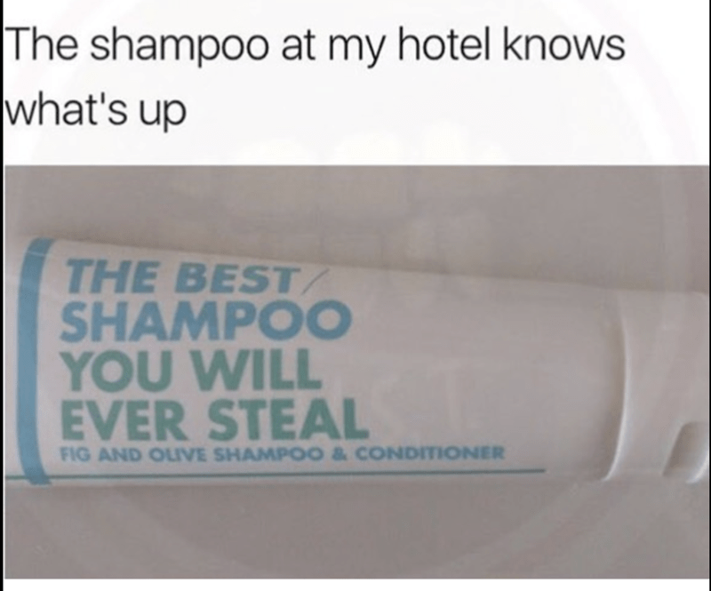 shampoo meme knowing it is going to be stolen