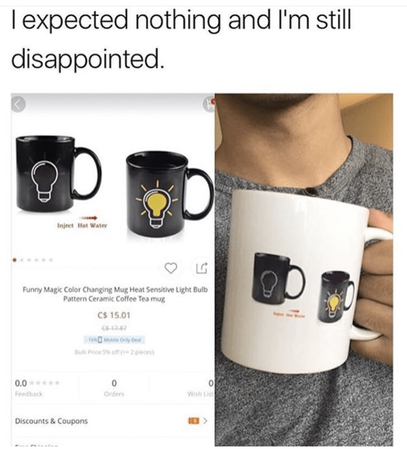 meme of a disappointed mug owner who thought it would change under heat but it is just a graph of what would happen