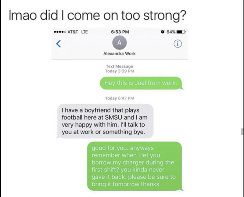 texting meme about girl that tells guy she has BF but he just wanted his charger back