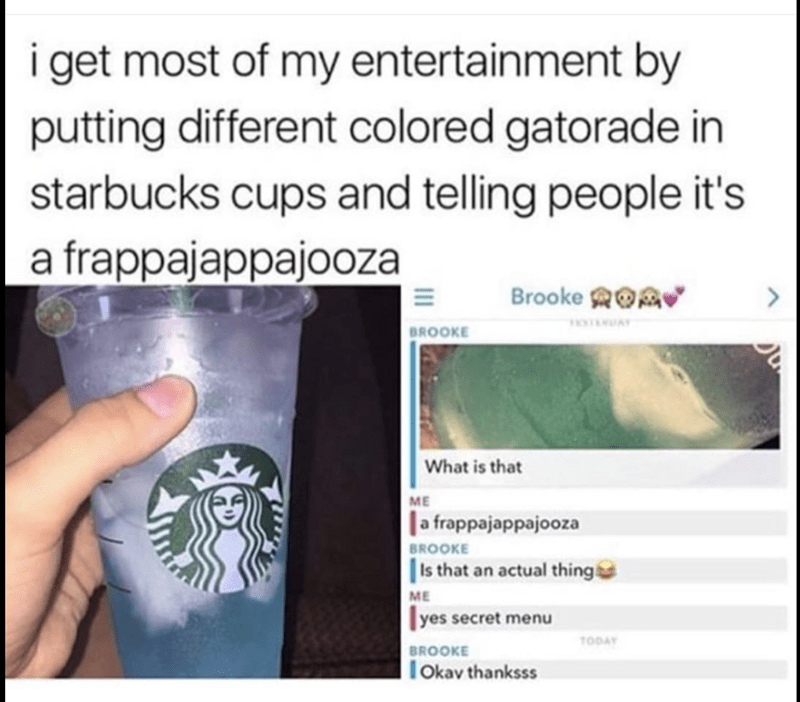 funny meme prank of putting Gatorade in Starbucks cups and telling people it is the new frappajappajooza