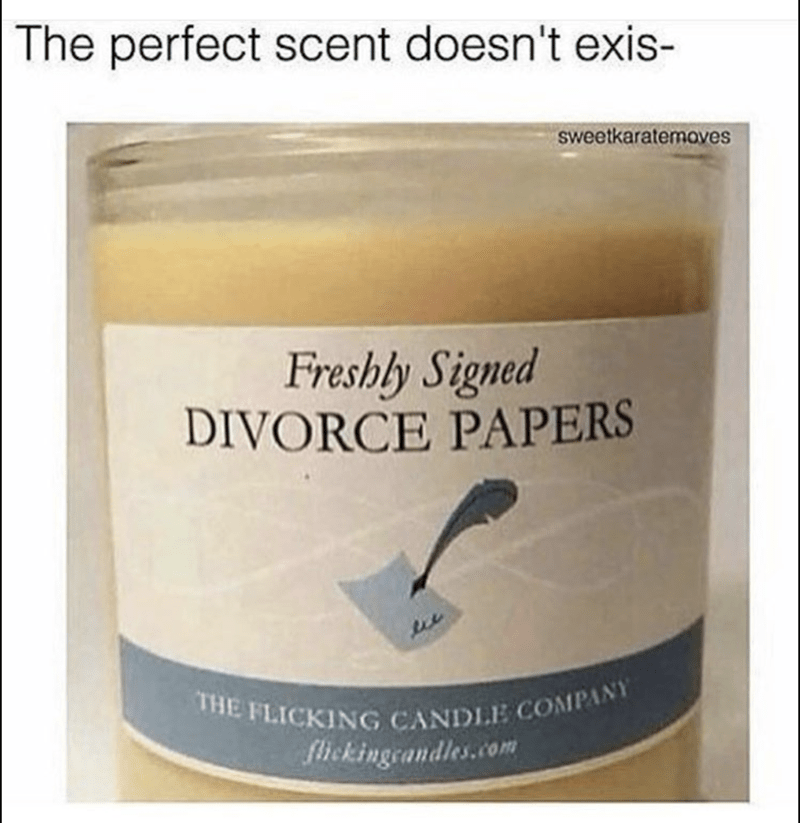 funny meme about a divorce scented candle