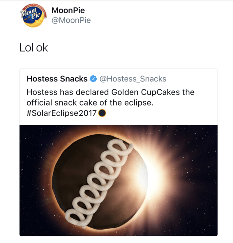 Text - Moon Pie MoonPie @MoonPie Lol ok Hostess Snacks@Hostess_Snacks Hostess has declared Golden CupCakes the official snack cake of the eclipse. #SolarEclipse2017 0000000