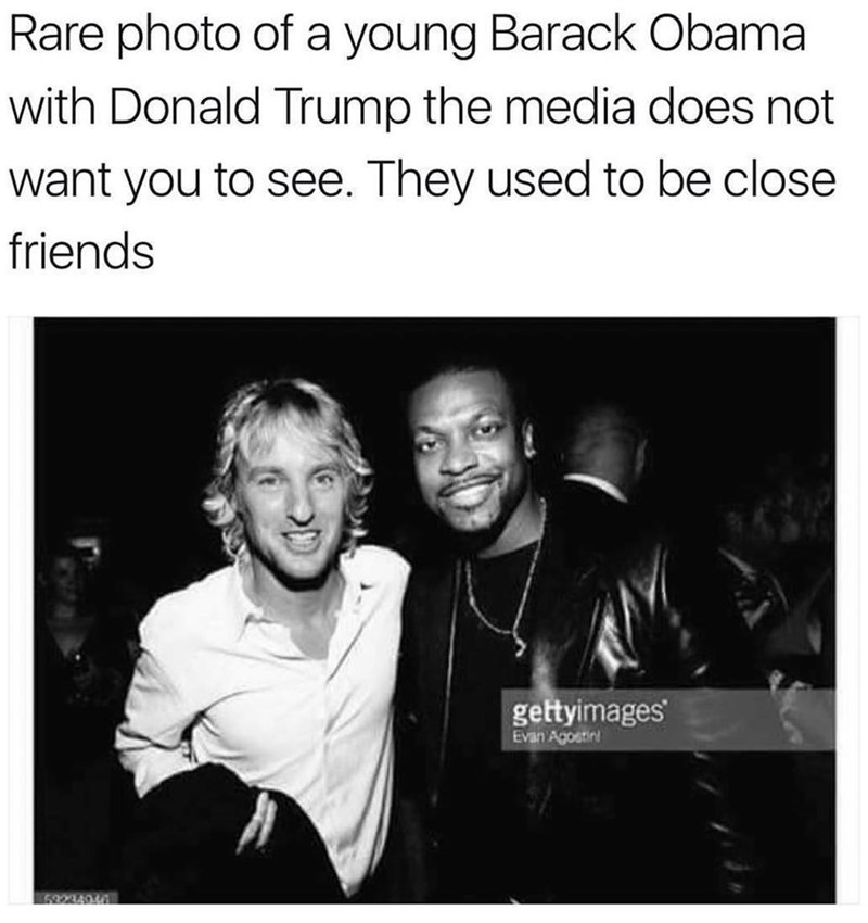 Funny meme about Donald Trump and Barack Obama, but photo of Owen Wilson.
