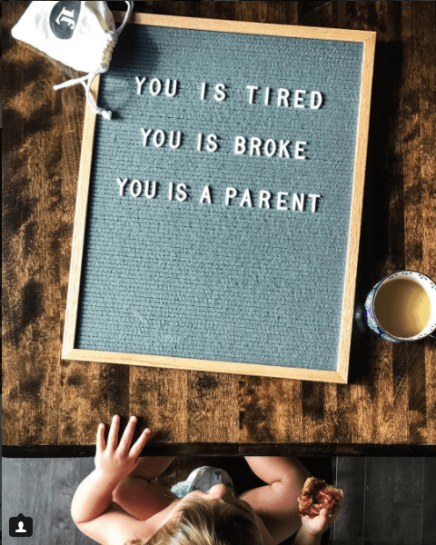 Text - YOU IS TIRED YOU IS BROKE YOU IS A PARENT