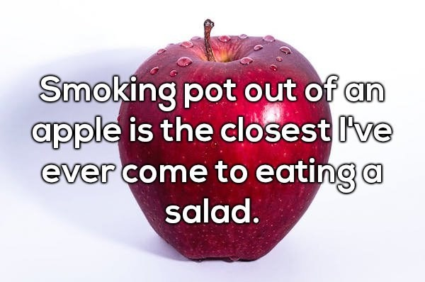 Shower thought about using apples as bongs