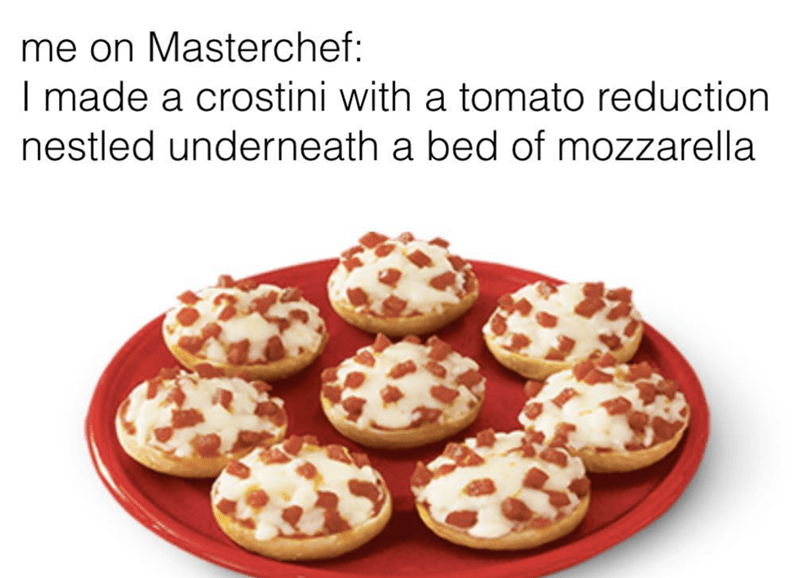 Food - me on Masterchef: I made a crostini with a tomato reduction nestled underneath a bed of mozzarella