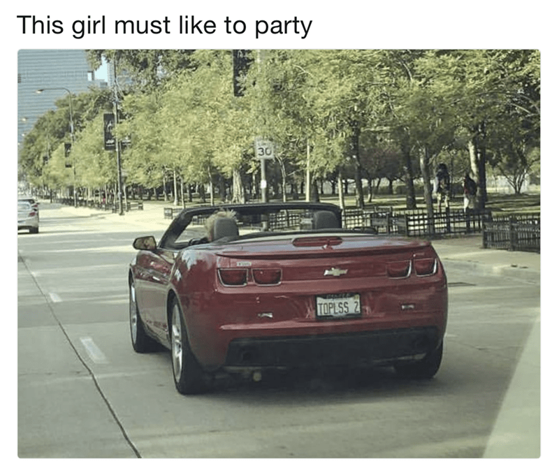 Land vehicle - This girl must like to party 30 ERE TOPLSS