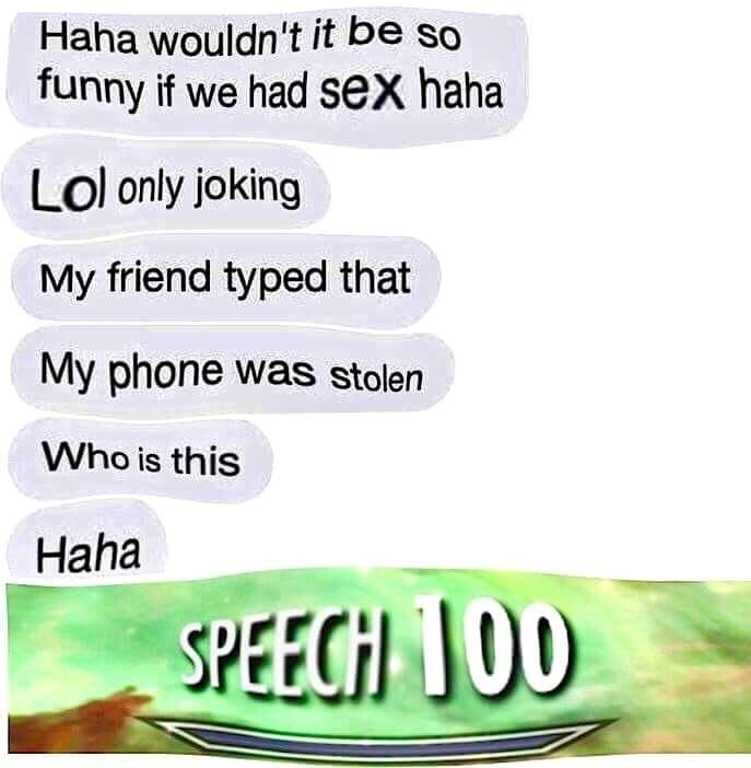 Funny meme about texting a girl about having sex and pretending that your phone was actually stolen.