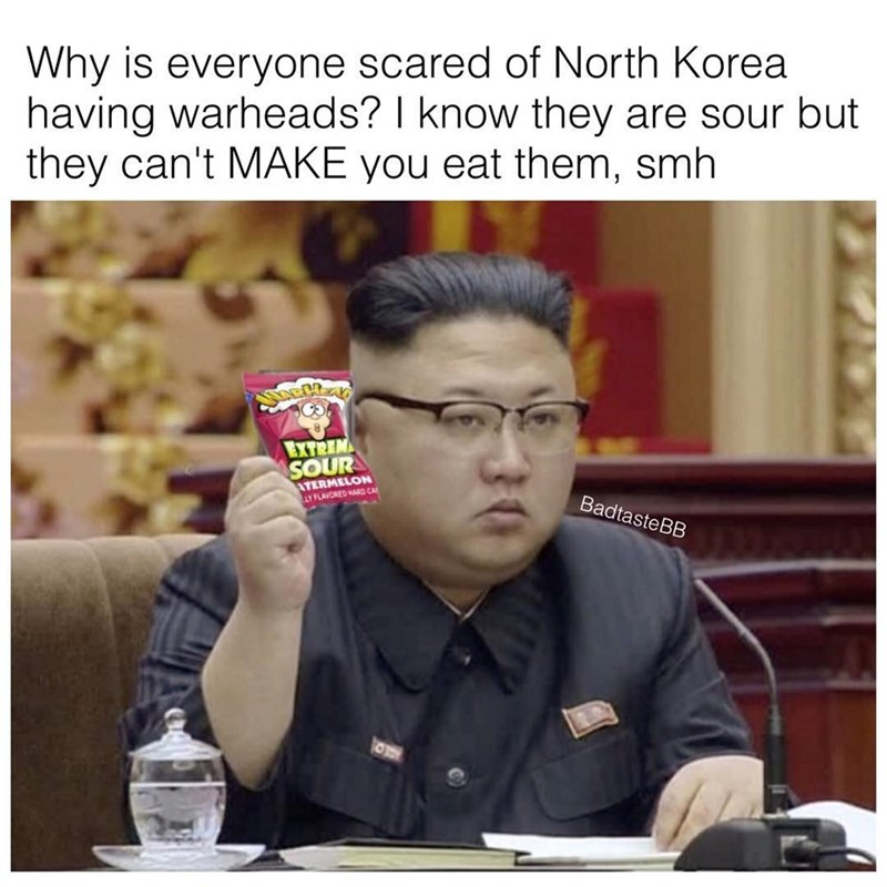 Forehead - Why is everyone scared of North Korea having warheads? I know they are sour but they can't MAKE you eat them, smh NECZAO EXTREM SOUR ATERMELON LY FLAVORED HARD CA BadtasteBB 30