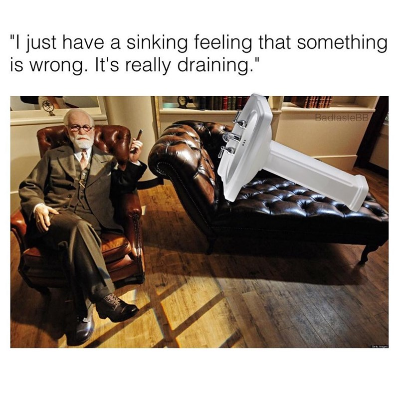 """Text - """"I just have a sinking feeling that something is wrong. It's really draining."""" BadtasteBB"""
