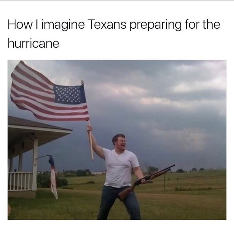 Funny meme about Texas hurricane.