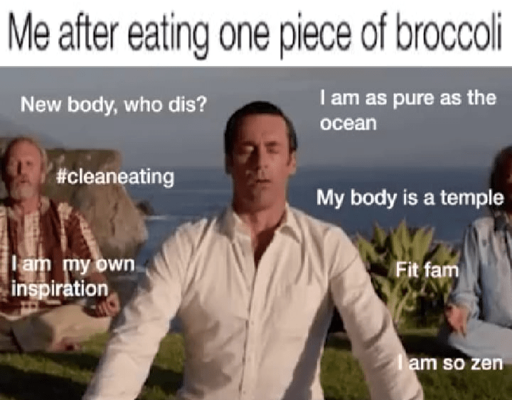 Funny meme about feeling healthy after eating vegtables.