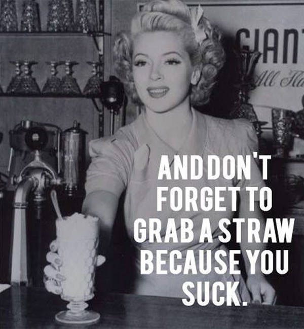 Bartender - GLAN l H ANDDON'T FORGETTO GRABASTRAW BECAUSE YOU SUCK