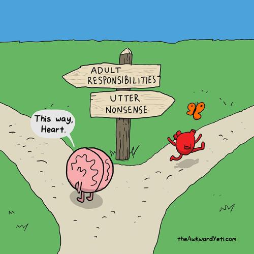 Cartoon - ADULT RESPONSIBILITIES UTTER NONSENSE This way, Heart theAwkwardYeti.com