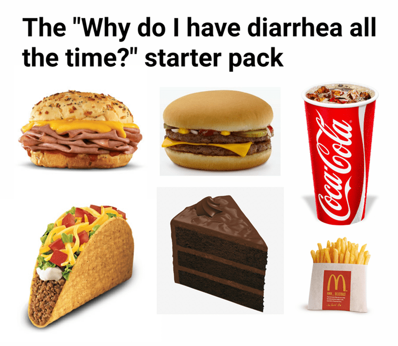 """dank meme - Junk food - The """"Why do I have diarrhea all the time?"""" starter pack CocacaCola"""