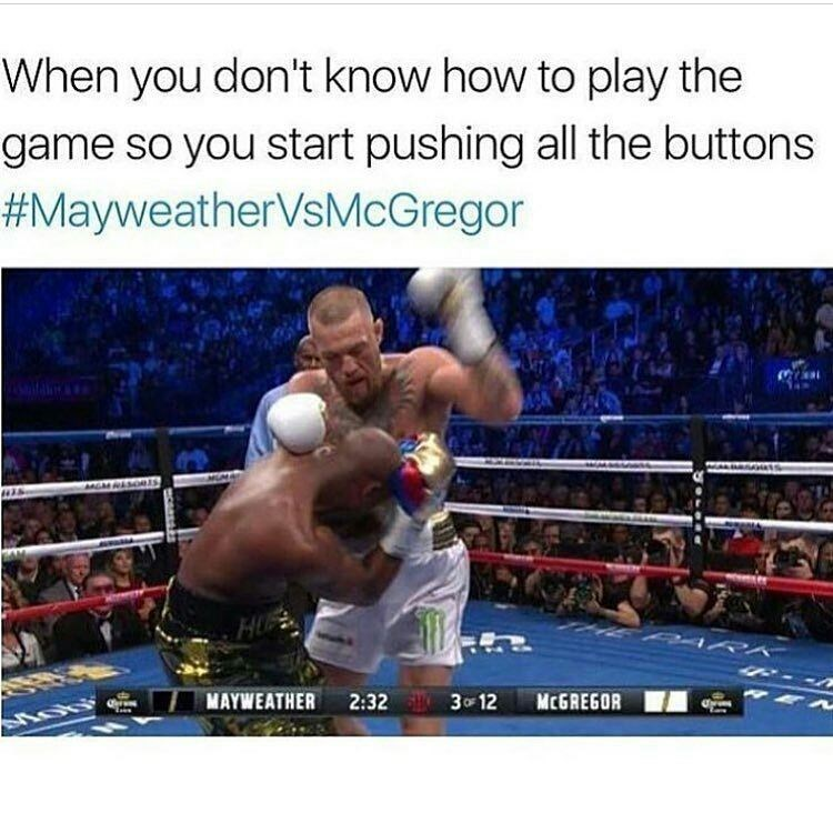 Funny meme about Mayweather match, comparing to pressing all the buttons in a game that you don't know how to play.