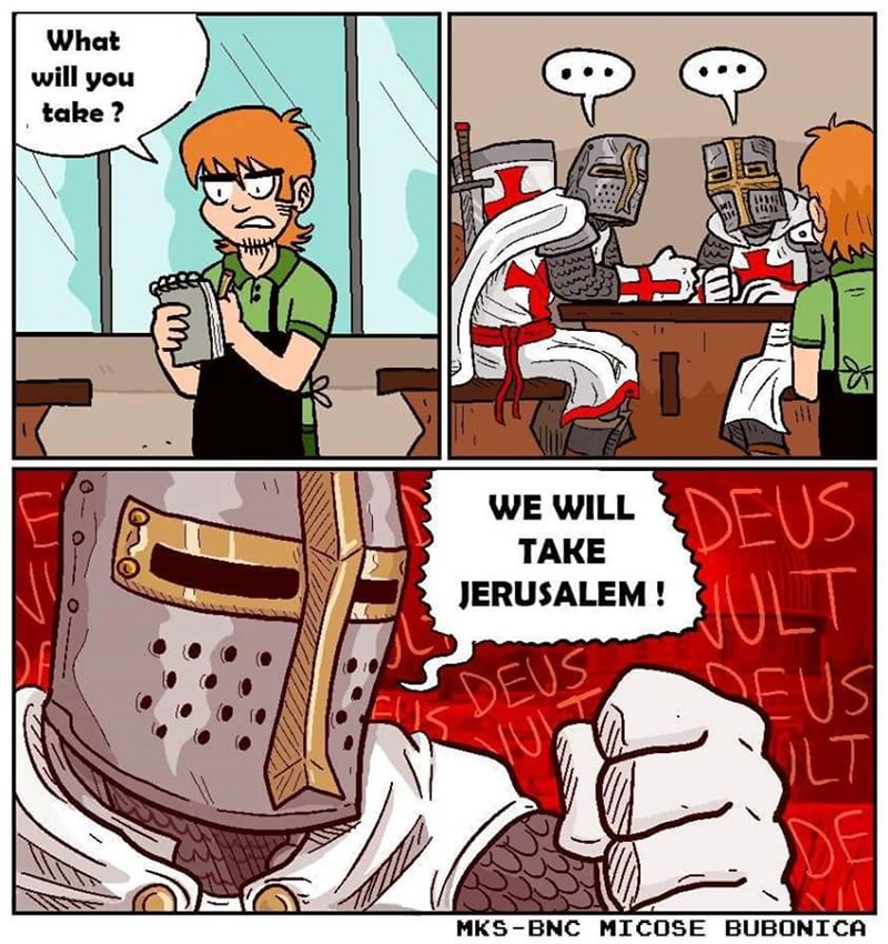 Knights at a bar deciding they will take Jerusalem