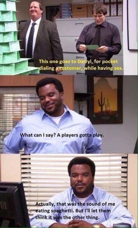 Funny meme about Darryl from the office - people thought he was having sex when he was actually eating spaghetti.