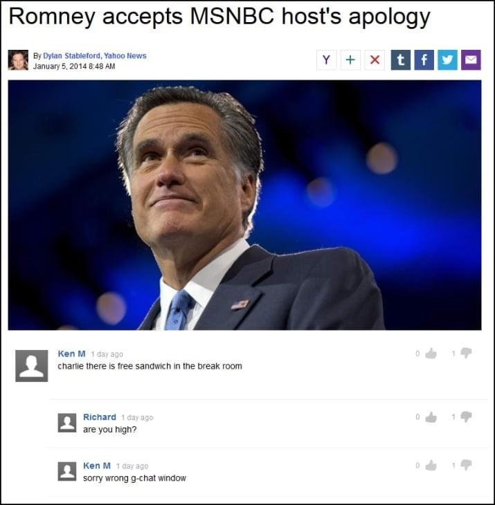 Media - Romney accepts MSNBC host's apology By Dylan Stableford, Yahoo News January 5, 2014 8:48 AM tf Y X Ken M 1 day ago charle there is free sandwich in the break room Richard 1 day ago are you high? Ken M 1 day ago sorry wrong g-chat window