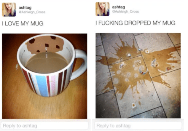 Tweet of girl who loves her mug, followed up by tweet about how she dropped and broke her mug.