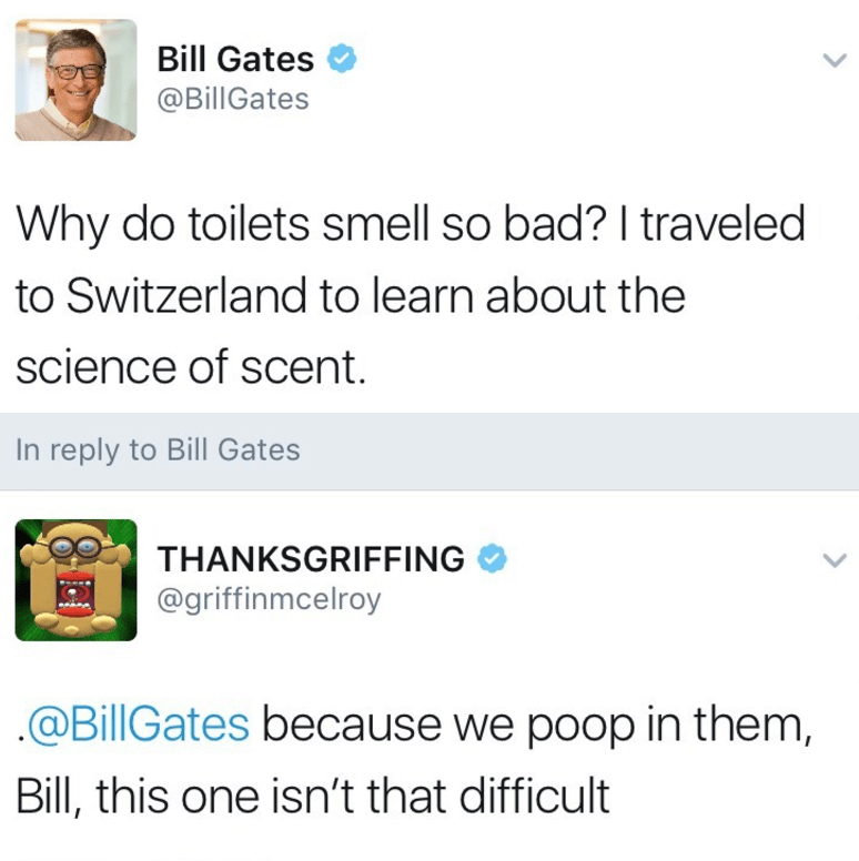 Funny meme about Bill Gates investigating why toilets smell so bad.