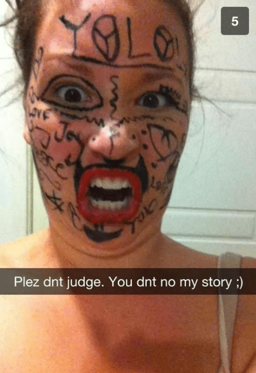 Girl joking about face tattoos on snapchat.