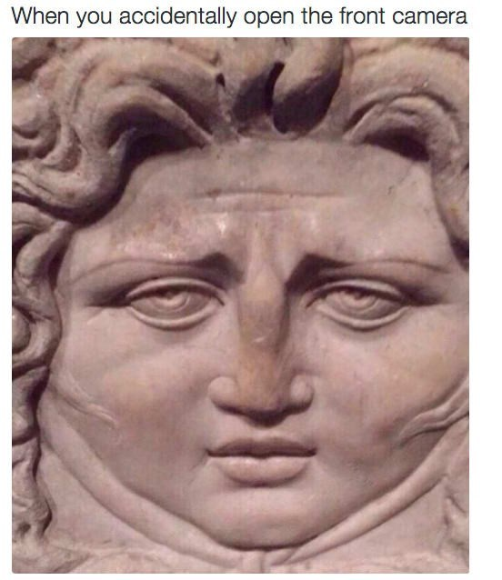 Face - When you accidentally open the front camera