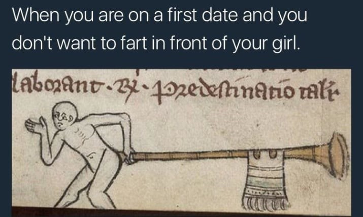 Text - Cartoon - When you are on a first date and you don't want to fart in front of your girl. Labo2ant i-12edefhnario rali 3.9