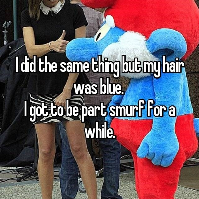 Photo caption - did the same thing but my hair was blue gob to be partsmurf fora while