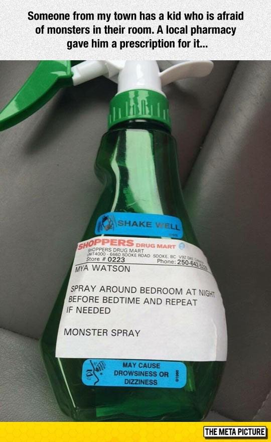 When you get a prescription for monster spray