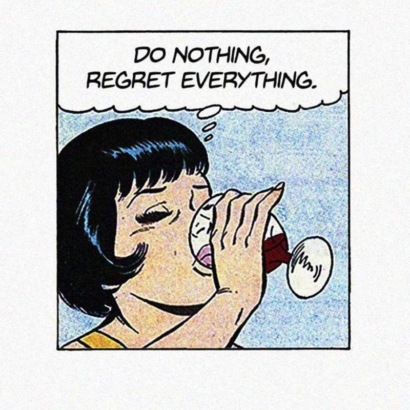 vintage - Cartoon - DO NOTHING, REGRET EVERYTHING