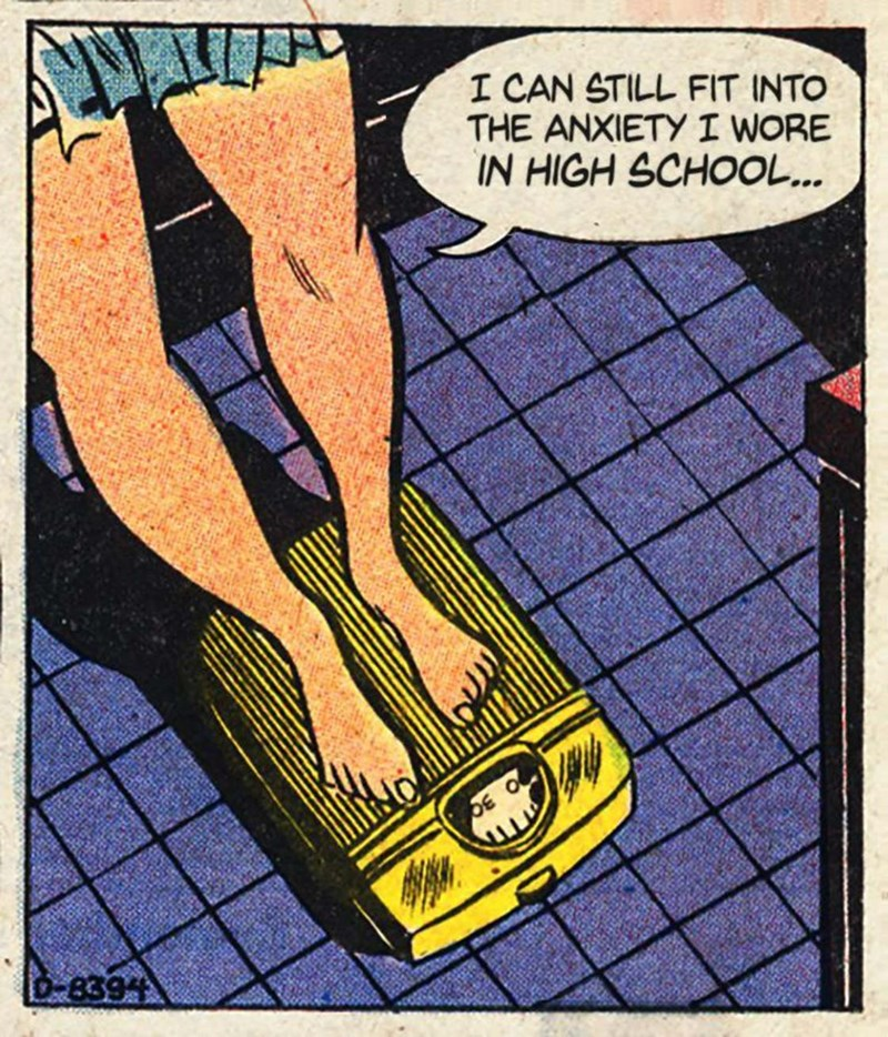 vintage - Comics - I CAN STILL FIT INTO THE ANXIETY I WORE IN HIGH SCHOOL... D-839