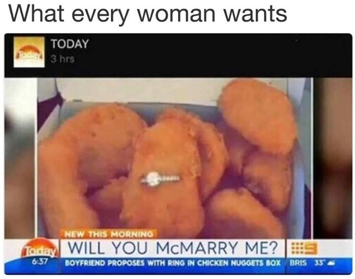 Funny meme about proposing with a chicken nugget and ring.