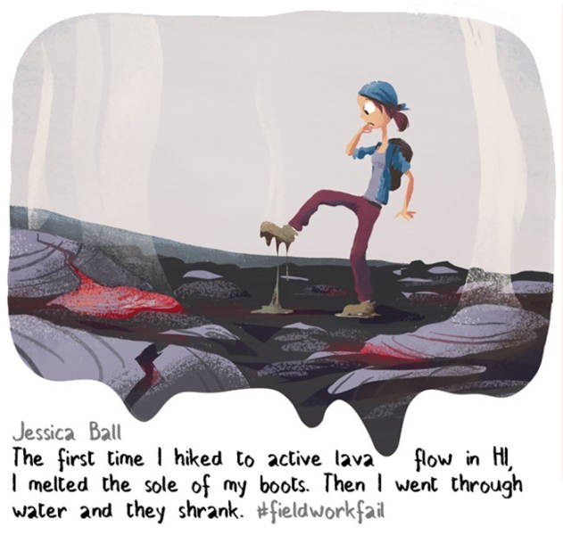 Cartoon - Jessica Ball The first time hiked to active lava I melted the sole of my boots. Then went through water and they shrank. #fieldworkfail fow in H